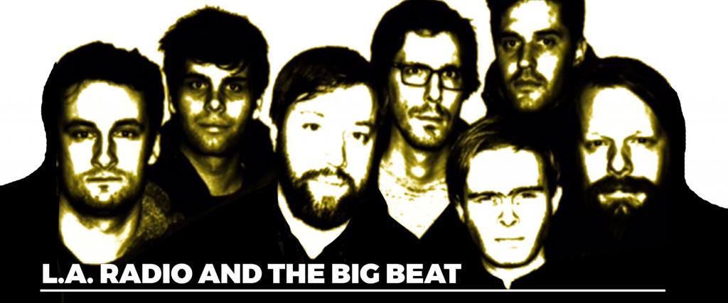 La Radio And The Big Beat