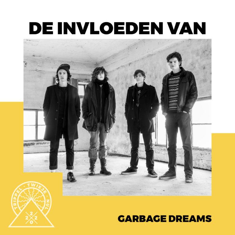 Garbage Dreams stelde een playlist samen voor ons!